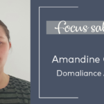 Focus Salariés : Amandine Chabot, Domaliance Aquitaine